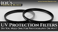 UV Protection Filters, Do You Need One For Photography Or Not? | Joe's Videos & Blogs