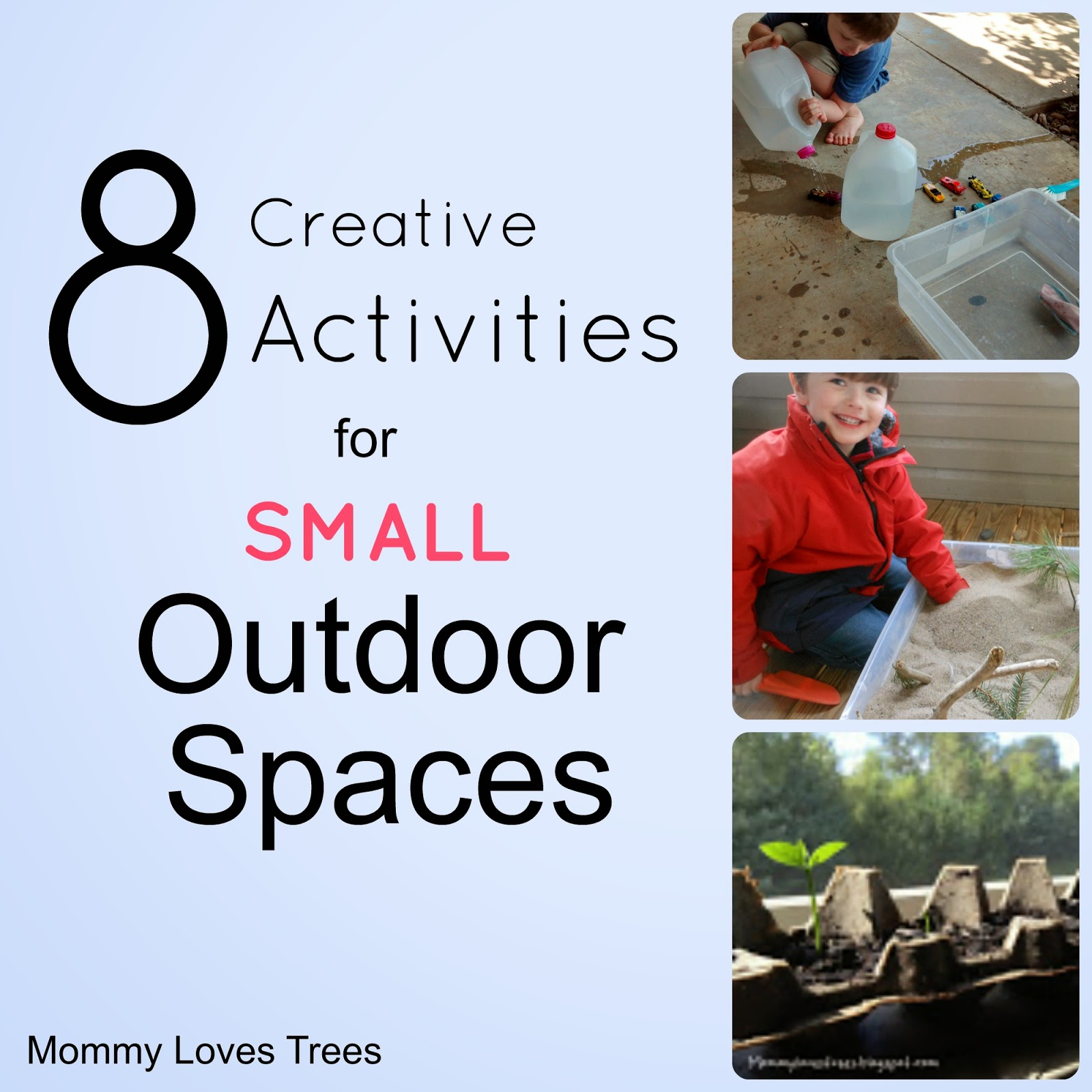 Creative activities for small outdoor spaces.