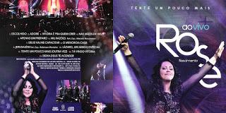 CD Rose Nascimento – Tente Um Pouco Mais Ao Vivo (2015)