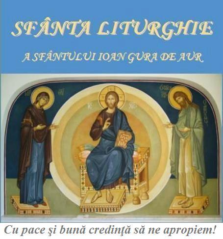 Să trăim Sfânta și Dumnezeiasca Liturghie
