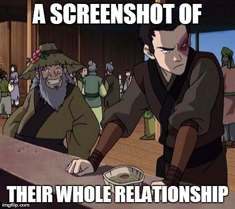 A screenshot of their whole relationship - Iroh & Zuko