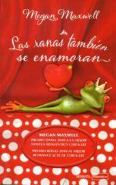 Las ranas también se enamoran - Megan Maxwell [Multiformato | Español | 1.70 MB]
