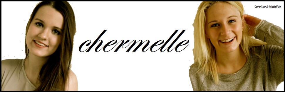 chermelle