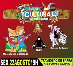 O C.E. Domires Machado convida para a  Festa Cultural