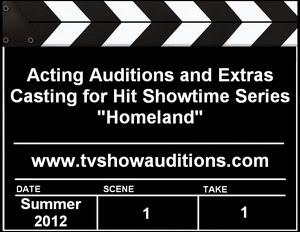 Showtime Homeland Season 2 Casting Call
