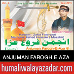 http://www.humaliwalayazadar.com/2015/10/anjuman-farogh-e-aza-nohay-2016.html