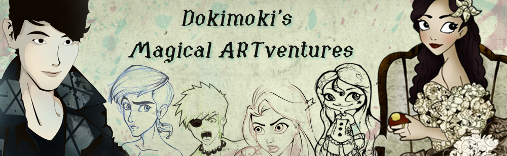 Dokimoki's Magical ARTventures