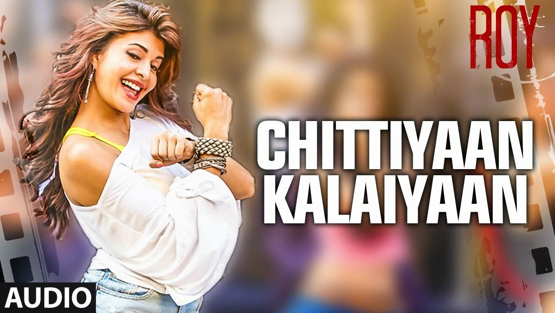 Chitiya kalaiya ve video song download free