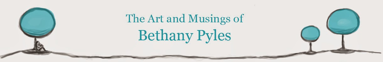 The Art and Musings of Bethany Pyles
