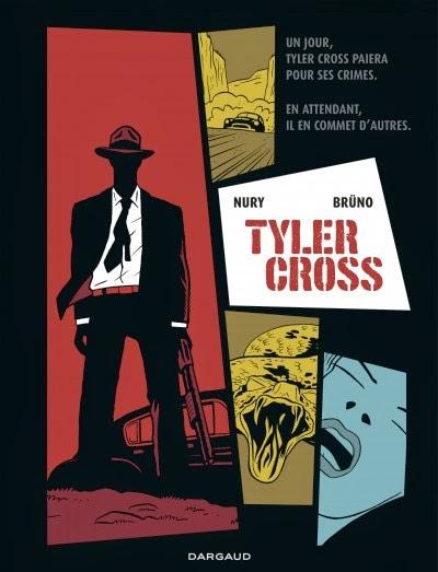 Tyler Cross, de Fabien Nury et Brüno, chez Dargaud, Couverture