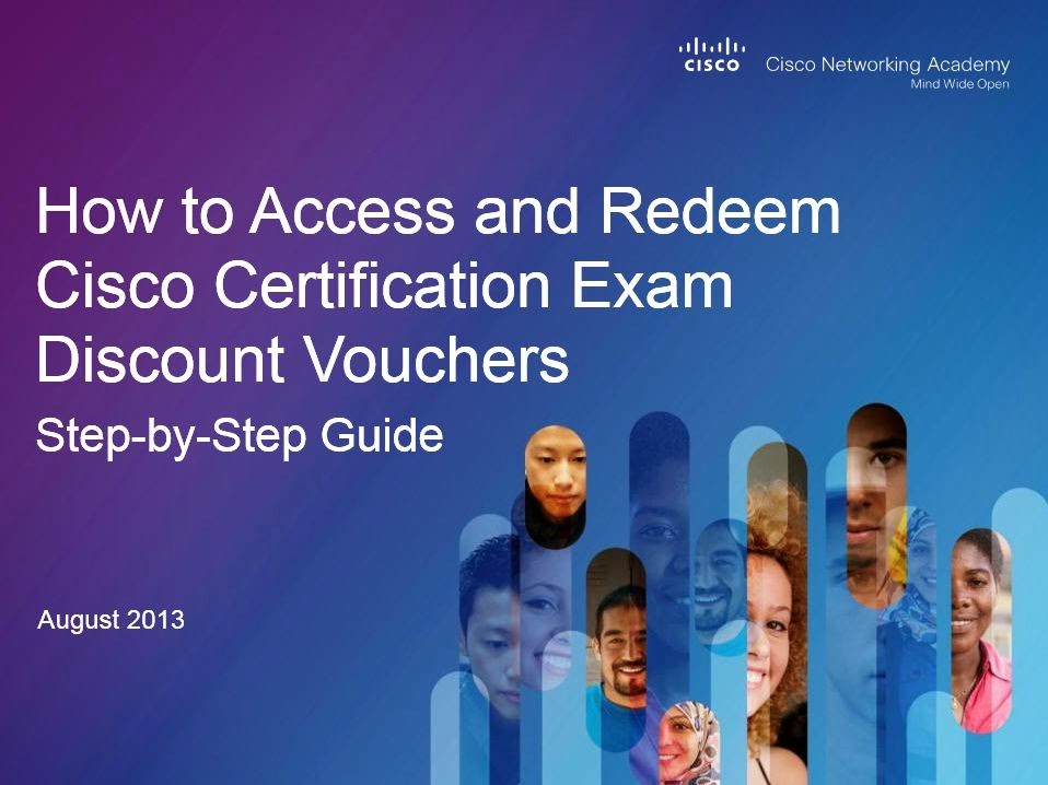 How to Access and Redeem Cisco Certification Exam Discount Vouchers: Step-by-Step Guide (August 2013)
