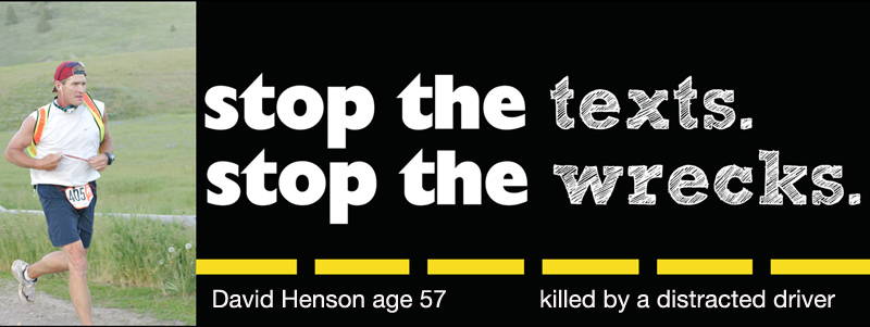 Stop The Texts Stop The Wrecks Don T Drive Distracted