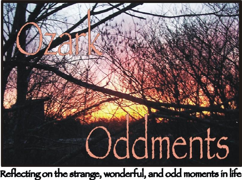 Ozark Oddments