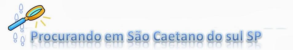Procurando em  São Caetano do Sul SP