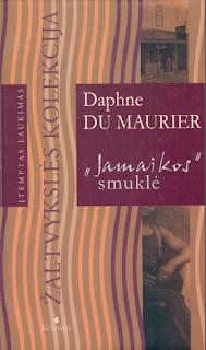 "Daphne du Maurier - ""Jamaikos"" Smuklė"