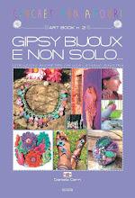 PUBBLICAZIONE: ART-BOOK N. 2: GIPSY BIJOUX E NON SOLO… - AUTODISTRIBUITO