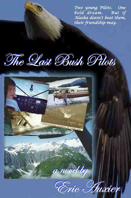 MY NEW NOVEL! The Last Bush Pilots