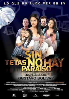 Sin tetas no hay paraiso (2011).