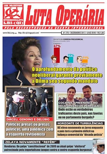 LEIA A EDIÇÃO DO JORNAL LUTA OPERÁRIA Nº 270, DEZEMBRO/2013