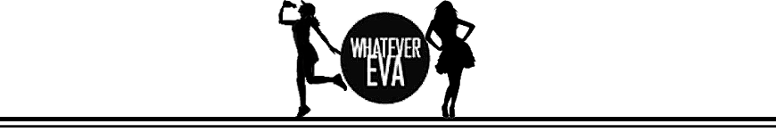 Whatever Eva