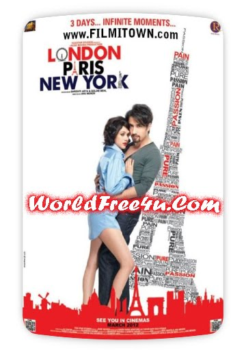 Poster Of London Paris New York (2012) Full Hindi Movie Free Download Watch Online At worldfree4u.com