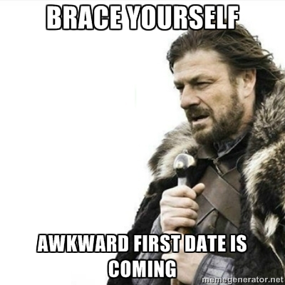 Image - 720787] | First Date | Know Your Meme