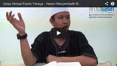 Ustaz Ahmad Fazrin Yahaya – Haram Menyembelih Binatang Kerana Selain Allah