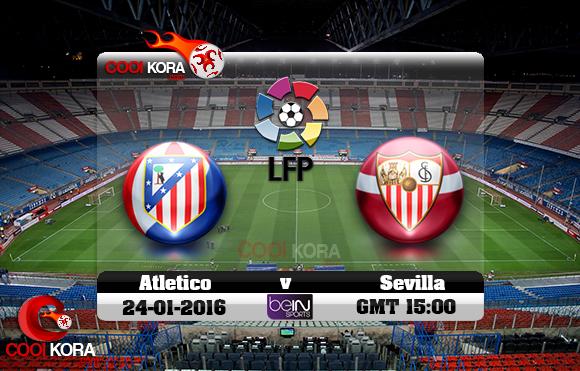 مشاهدة مباراة أتلتيكو مدريد وإشبيلية اليوم 24-1-2016 في الدوري الأسباني
