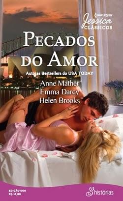 Pecados do Amor - Anne Mather, Emma Darcy e Helen Brooks