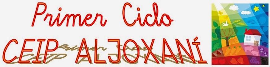 Primer Ciclo - CEIP Aljoxaní
