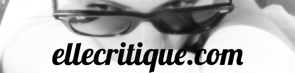 Ellecritique.com - Blog de critique