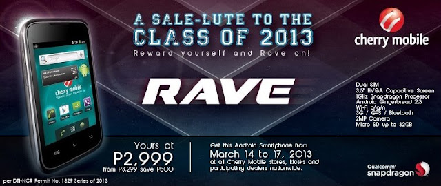 Cherry Mobile Rave For P2,999 Only: A Sale-Lute To The Class Of 2013