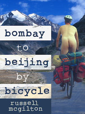 Bombay To Beijing By Bicycle-- A Guest Post By Russell McGilton