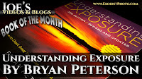 BOTM: Understanding Exposure, By Bryan Peterson | Joe's Videos & Blogs