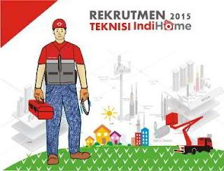 Rekrutmen 2015 Teknisi IndiHome