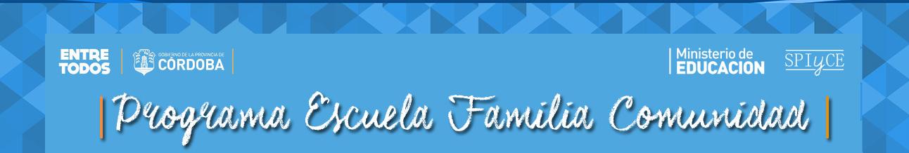 Programa Escuela Familia Comunidad