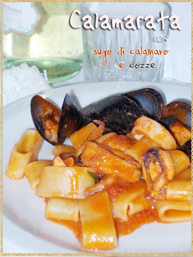 Pasta con sugo di calamaro e cozze