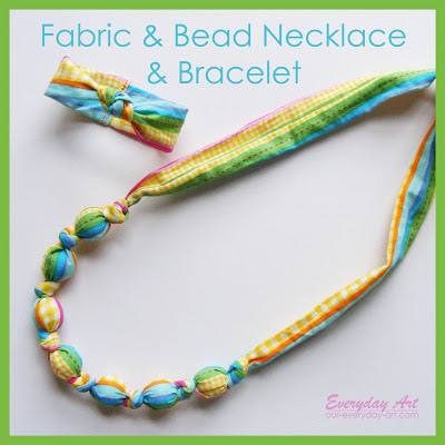 http://www.our-everyday-art.com/2013/03/fabric-and-bead-necklace-and-bracelet.html