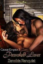 Provoked Lover (Caveat Emptor 3) by Zenobia Renquist