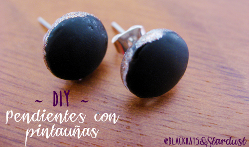 pendientes DIY, handmade earrings, pintauñas, barato y fácil, easy and cheap