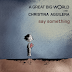 """Say something"" de A Great Big World feat Christina Aguilera"