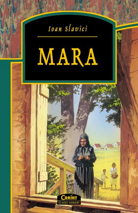 """Citeste cartea """"Mara"""" de Ioan Slavici"""