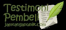 testimoni review pembeli www.jamtanganunik.com