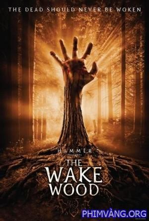 Khu Rừng Chết Chóc - Wake Wood (2011)