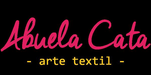 Abuela Cata - Arte Textil -
