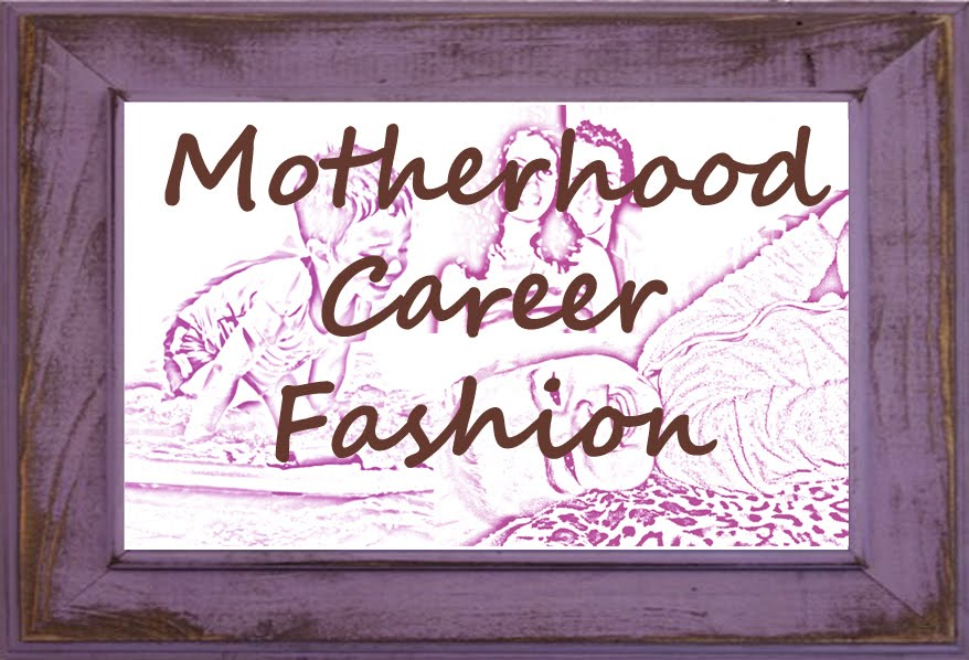 Motherhood Career Fashion