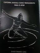 Capoeira Angola como Treinamento para o Ator - Livro