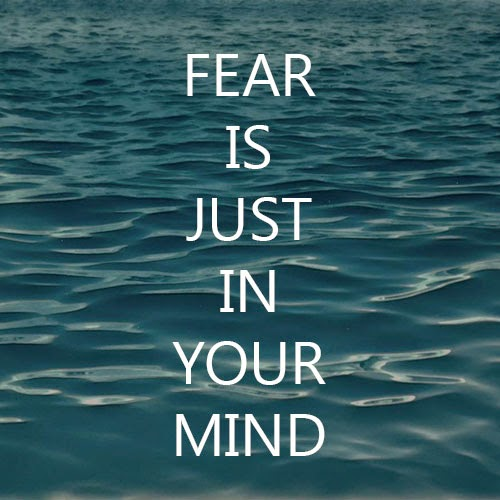Fear is Just in Your Mind