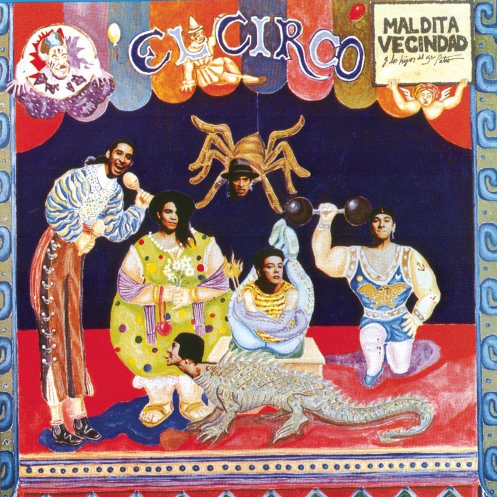 Maldita Vecindad - El Circo [FLAC/MP3]