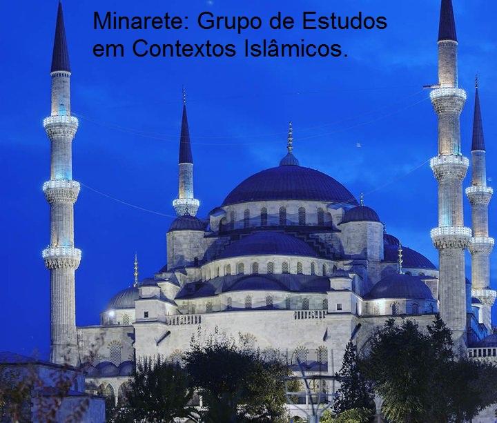 Minarete: Grupo de Estudos em  Contextos Islâmicos